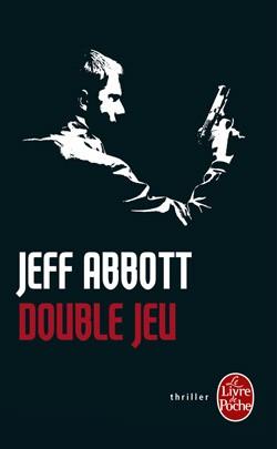 Jeff Abbott Double jeu.jpg